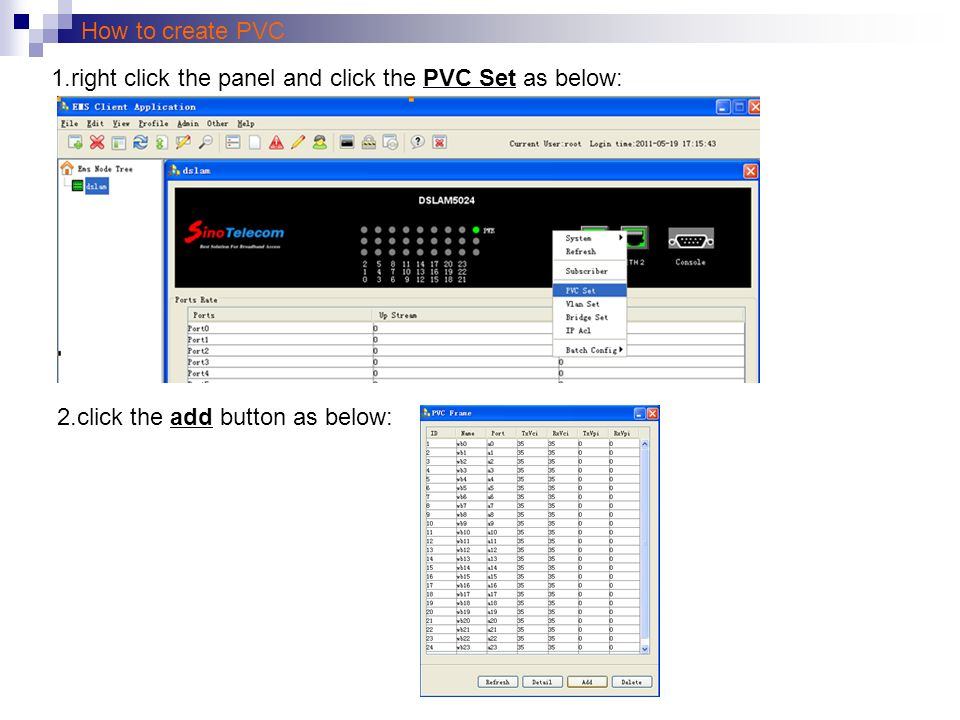 How to create PVC 1.right click the panel and click the PVC Set as below: 2.click the add button as below: