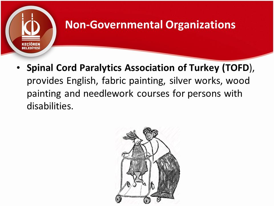 Non-Governmental Organizations Spinal Cord Paralytics Association of Turkey (TOFD), provides English, fabric painting, silver works, wood painting and