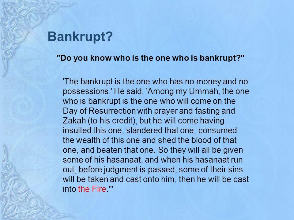 Bankrupt.