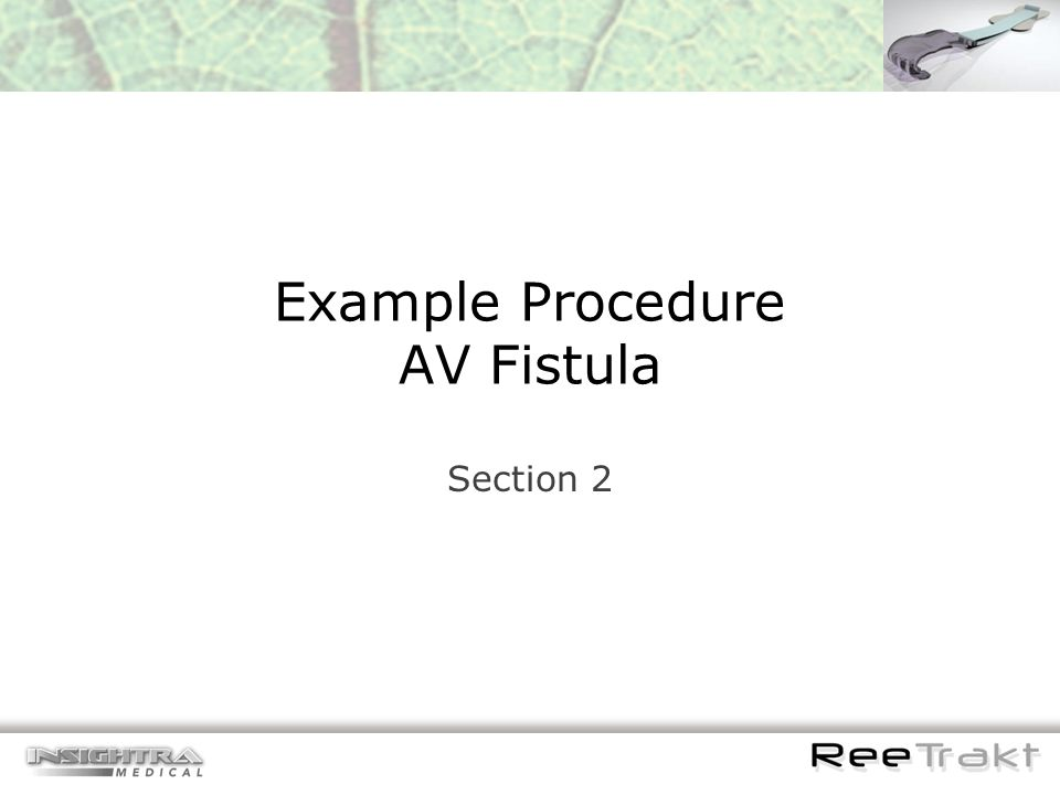 Example Procedure AV Fistula Section 2