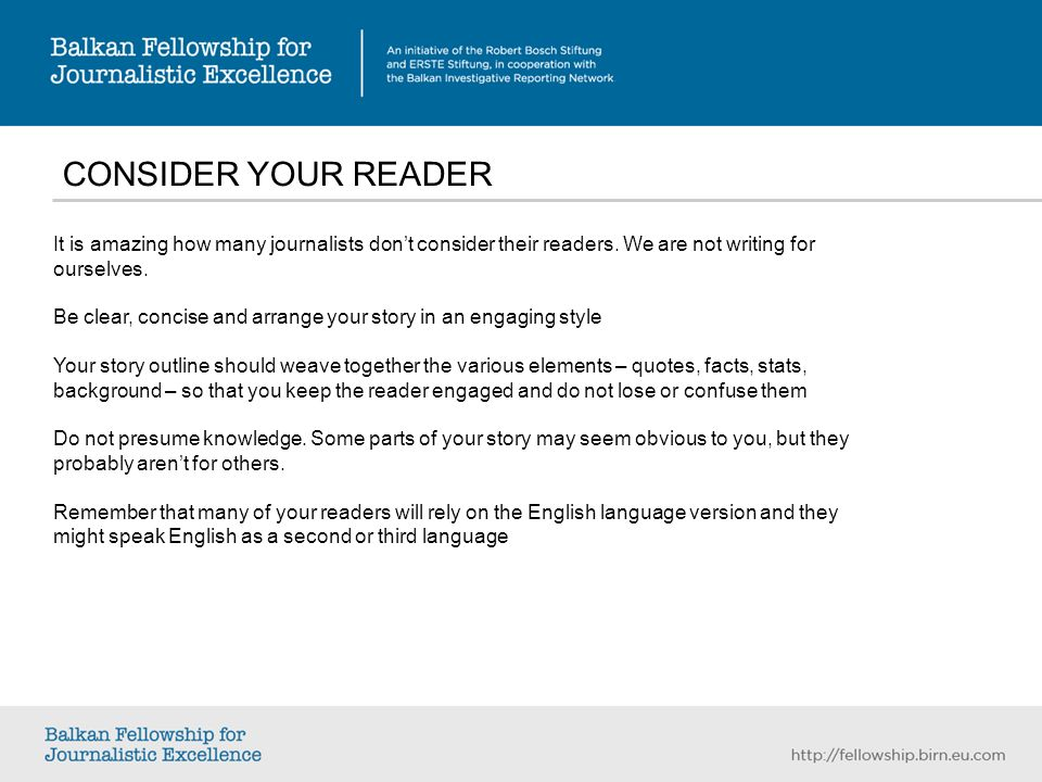 CONSIDER YOUR READER It is amazing how many journalists dont consider their readers.