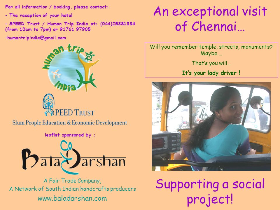 An exceptional visit of Chennai… Supporting a social project! Will you remember temple, streets, monuments? Maybe … Thats you will… Its your lady driv
