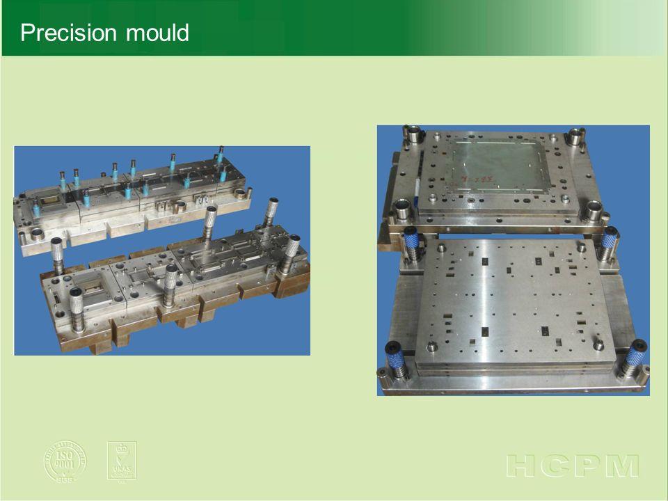 Precision mould