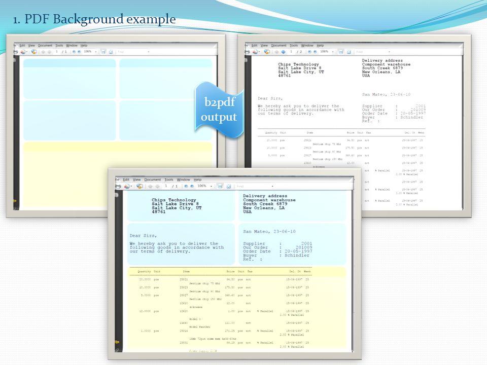 b2pdf output b2pdf output 1. PDF Background example