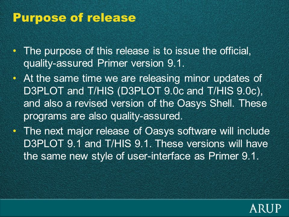 Purpose of release The purpose of this release is to issue the official, quality-assured Primer version 9.1.