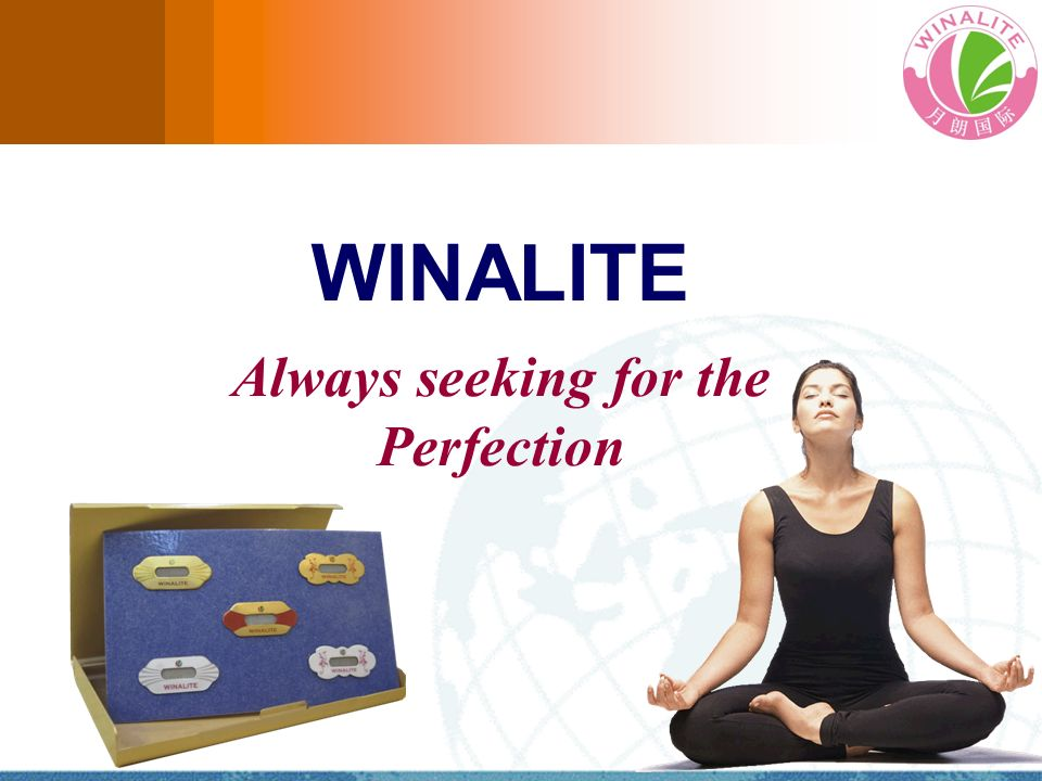 WINALITE Always seeking for the Perfection