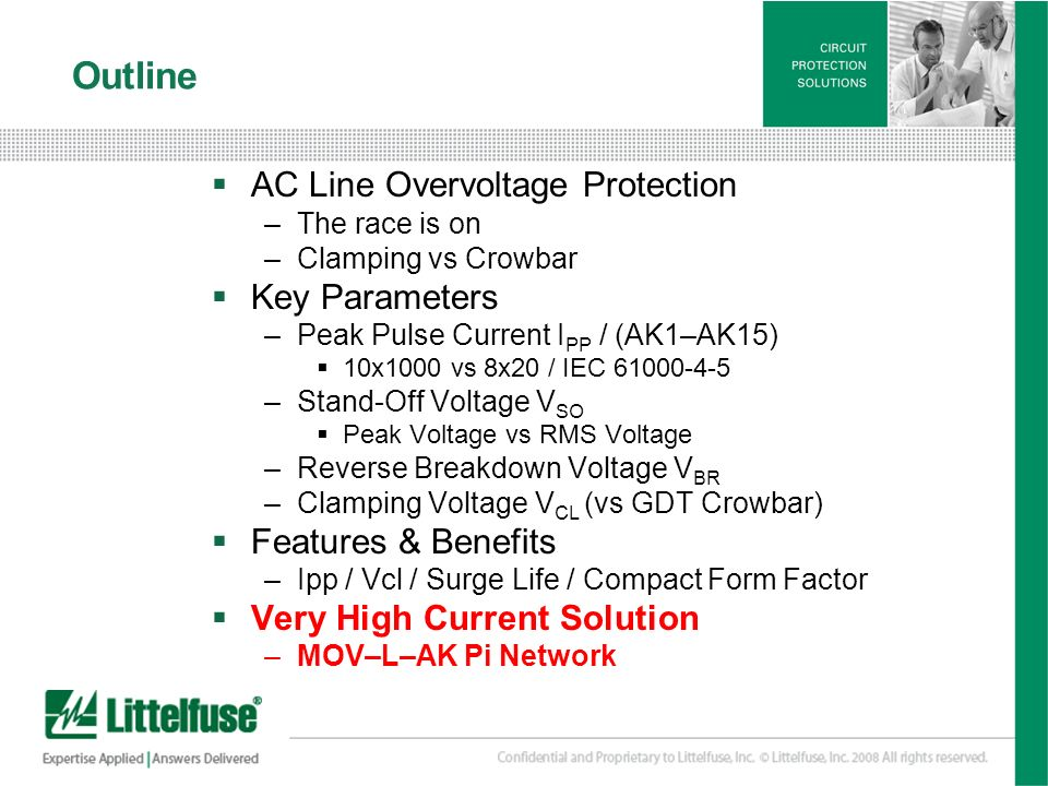 21 Version01_100407 Outline AC Line Overvoltage Protection –The race is on –Clamping vs Crowbar Key Parameters –Peak Pulse Current I PP / (AK1–AK15) 1
