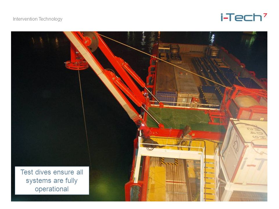 Intervention Technology Test dives ensure all systems are fully operational
