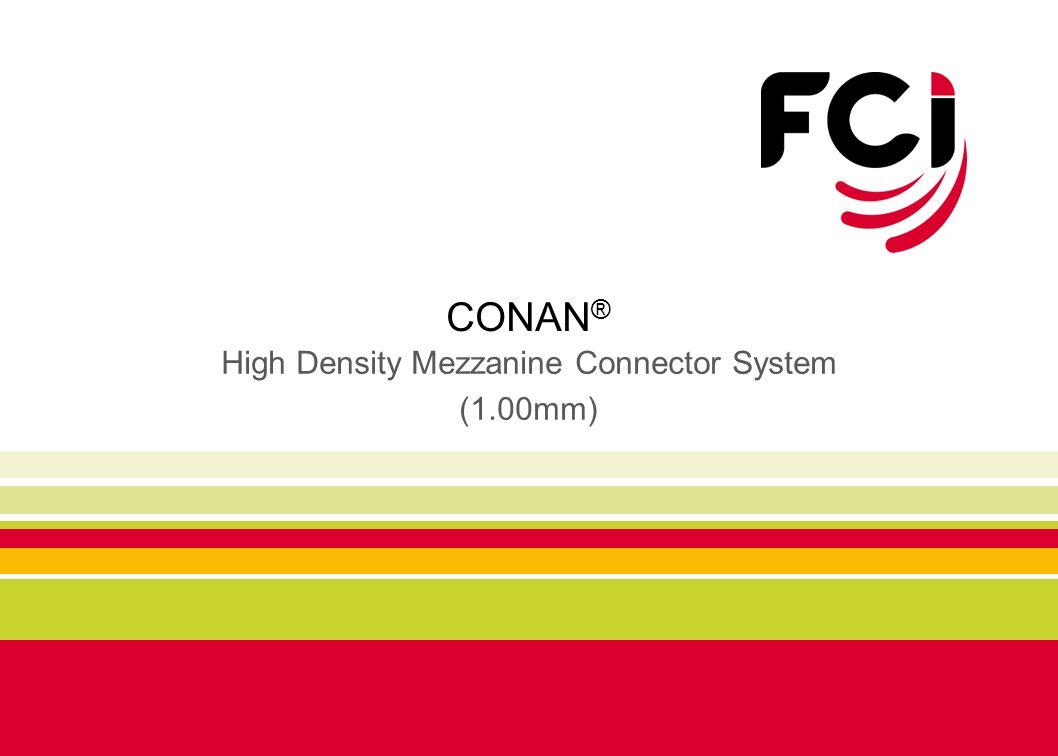 CONAN ® High Density Mezzanine Connector System (1.00mm)