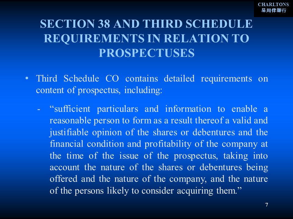 CHARLTONS 7 SECTION 38 AND THIRD SCHEDULE REQUIREMENTS IN RELATION TO PROSPECTUSES Third Schedule CO contains detailed requirements on content of pros