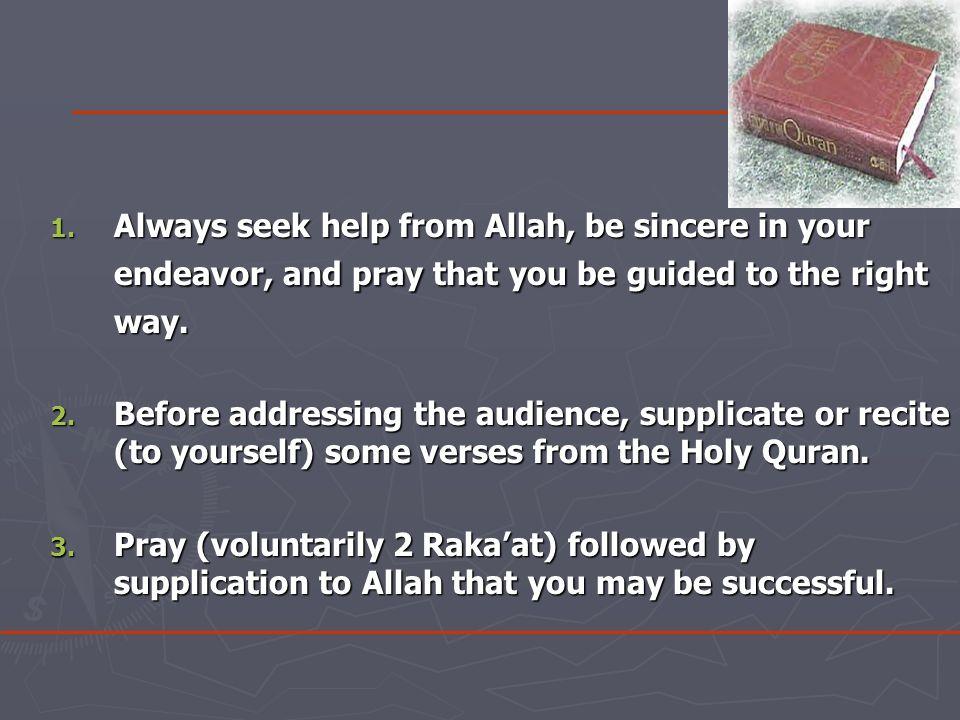 40.Introduce your speech by praising Allah. 41.
