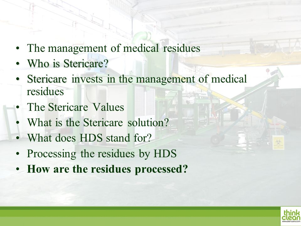 The management of medical residues Who is Stericare Who is Stericare.