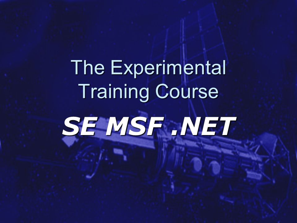 The Experimental Training Course SE MSF.NET