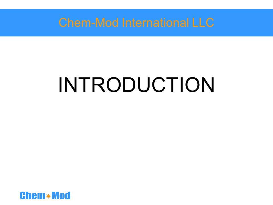 Chem-Mod International LLC INTRODUCTION