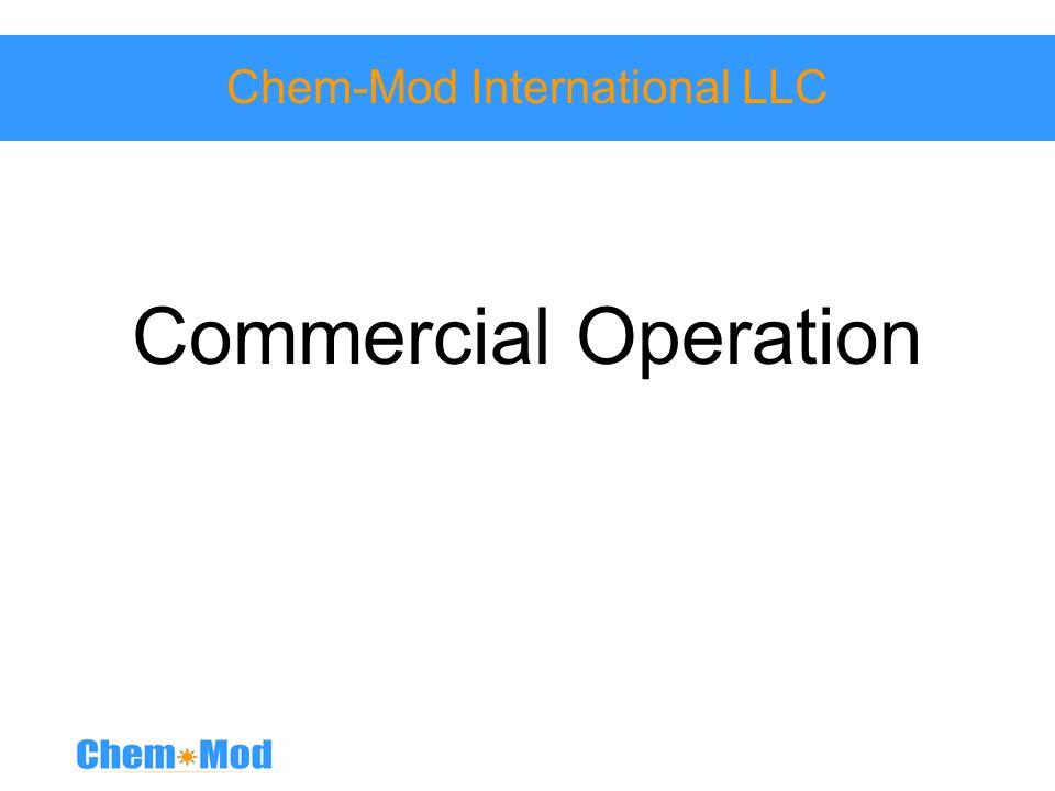 Chem-Mod International LLC Commercial Operation