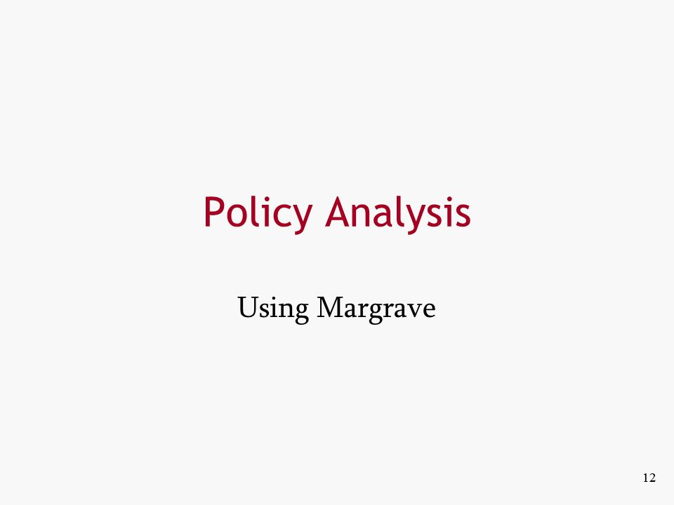 12 Policy Analysis Using Margrave