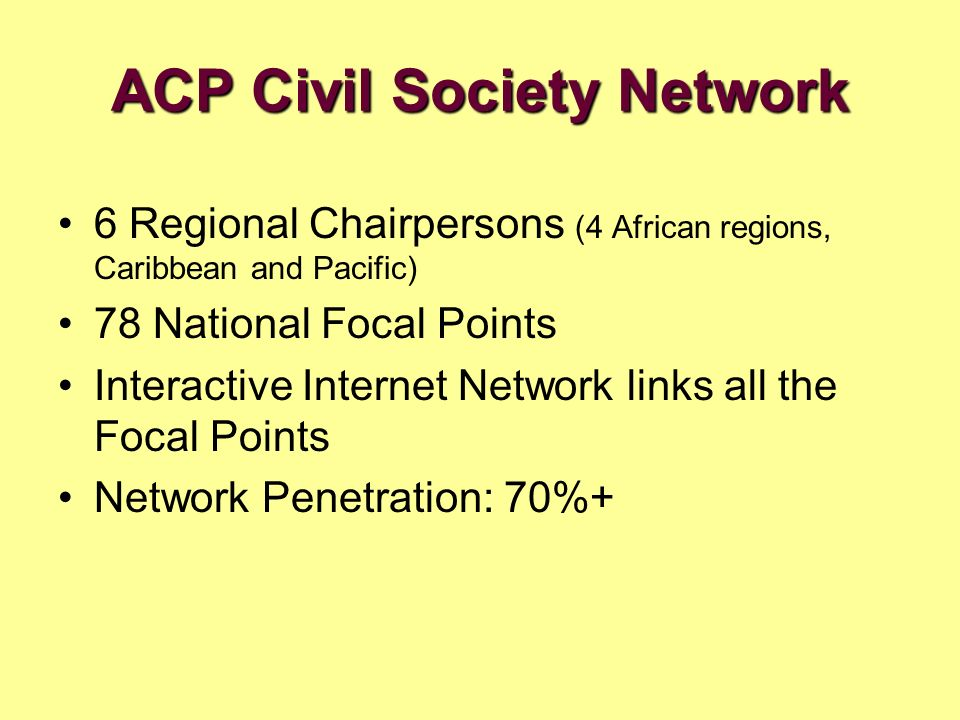 6 Regional Chairpersons (4 African regions, Caribbean and Pacific) 78 National Focal Points Interactive Internet Network links all the Focal Points Ne