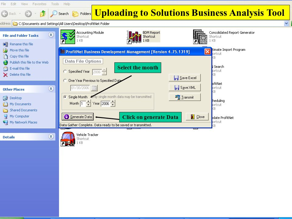 Select the month Click on generate Data Uploading to Solutions Business Analysis Tool
