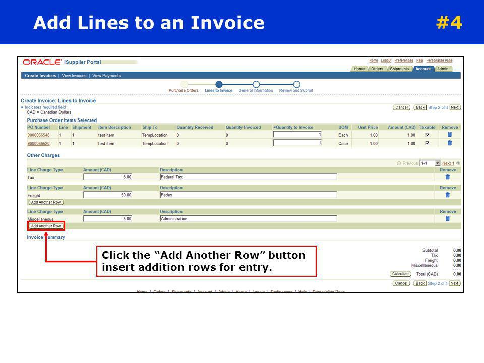 Create Invoices To proceed to the next screen. Smith, Joe #4
