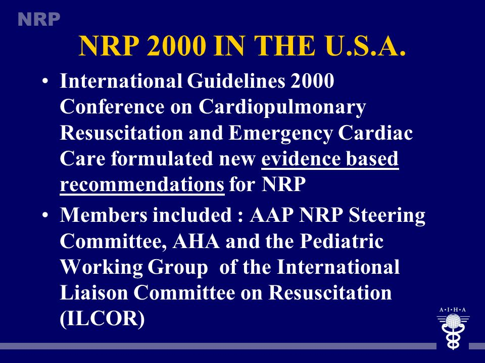 NRP Final Step Determine the class of recommendation Class I - definitely recommended Class II - acceptable and useful Class II a - Acceptable and use