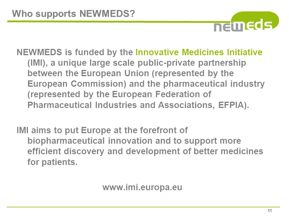 Who supports NEWMEDS.