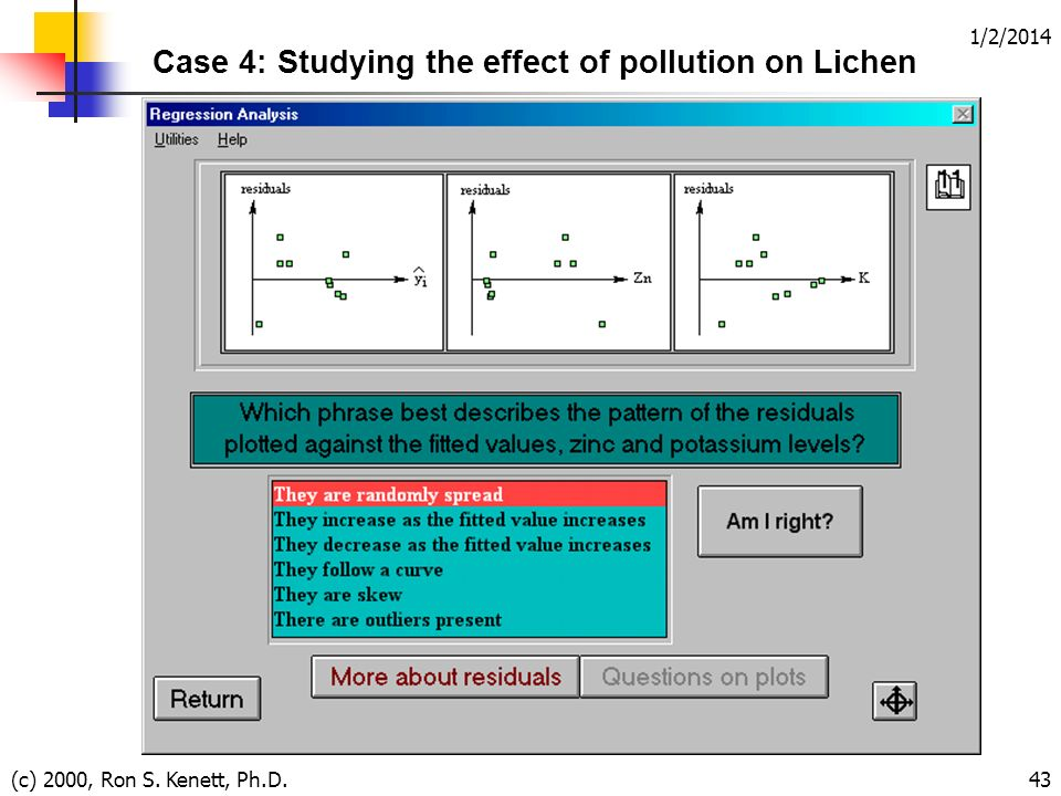 1/2/2014 (c) 2000, Ron S. Kenett, Ph.D.43 Case 4: Studying the effect of pollution on Lichen
