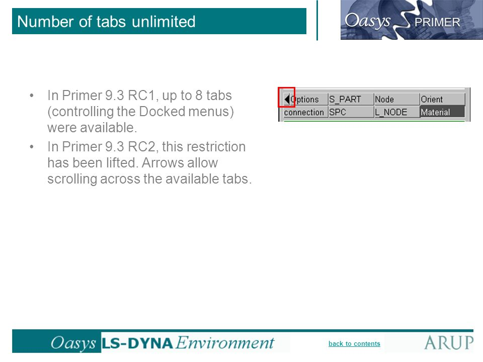 back to contents Number of tabs unlimited In Primer 9.3 RC1, up to 8 tabs (controlling the Docked menus) were available.