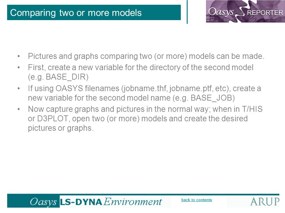 back to contents Comparing two or more models Pictures and graphs comparing two (or more) models can be made.