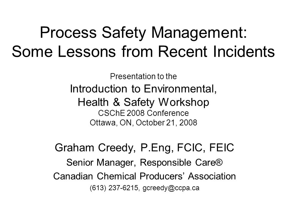 2 Origins of this Workshop Why Process Safety Management.
