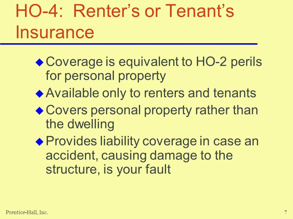 Prentice-Hall, Inc.28 Three Basic Factors Determine Policy Cost Location Type of structure Level of coverage