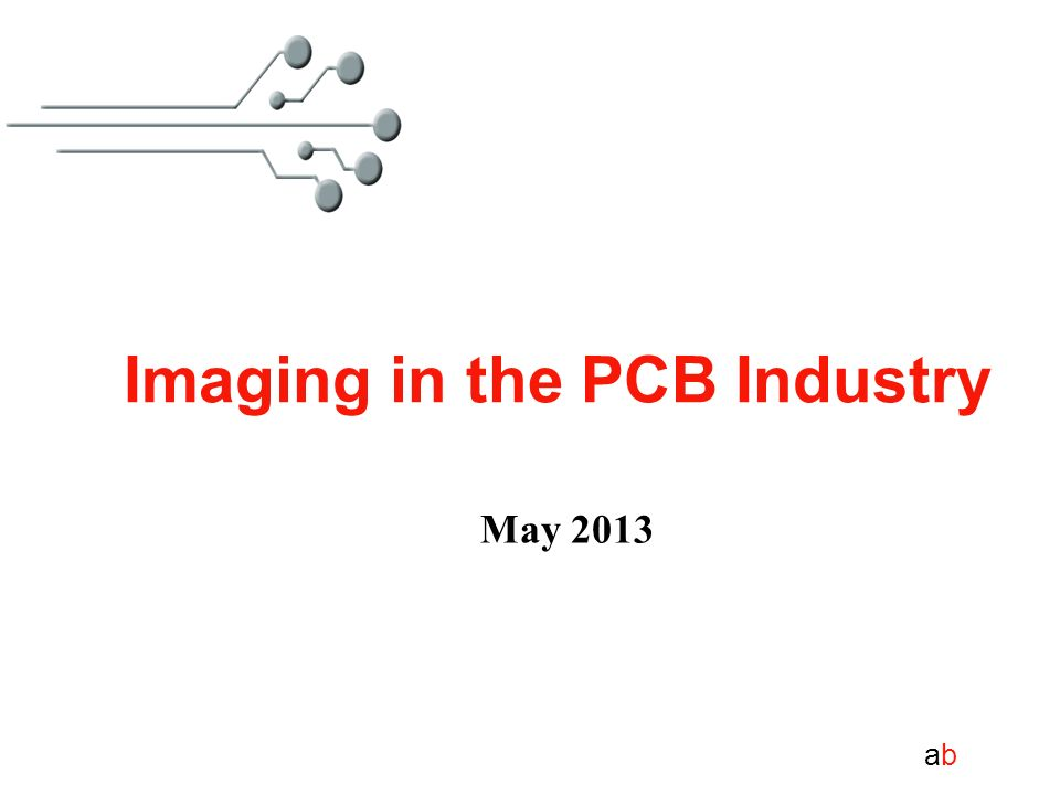 abab May 2013 Imaging in the PCB Industry