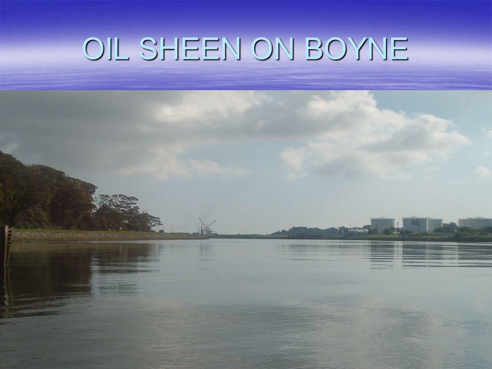 OIL SHEEN ON BOYNE