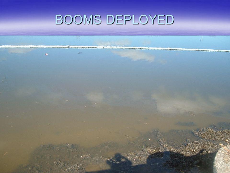 BOOMS DEPLOYED