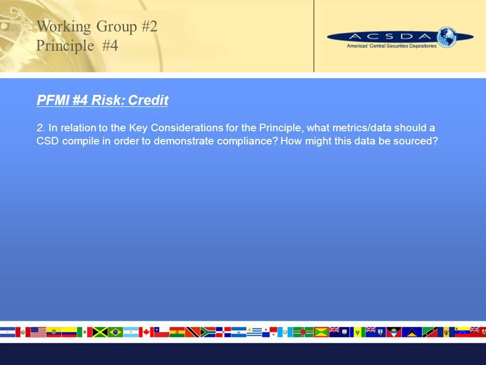 PFMI #4 Risk: Credit 2.
