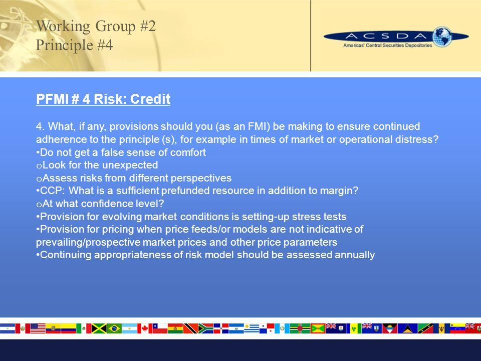 PFMI # 4 Risk: Credit 4.