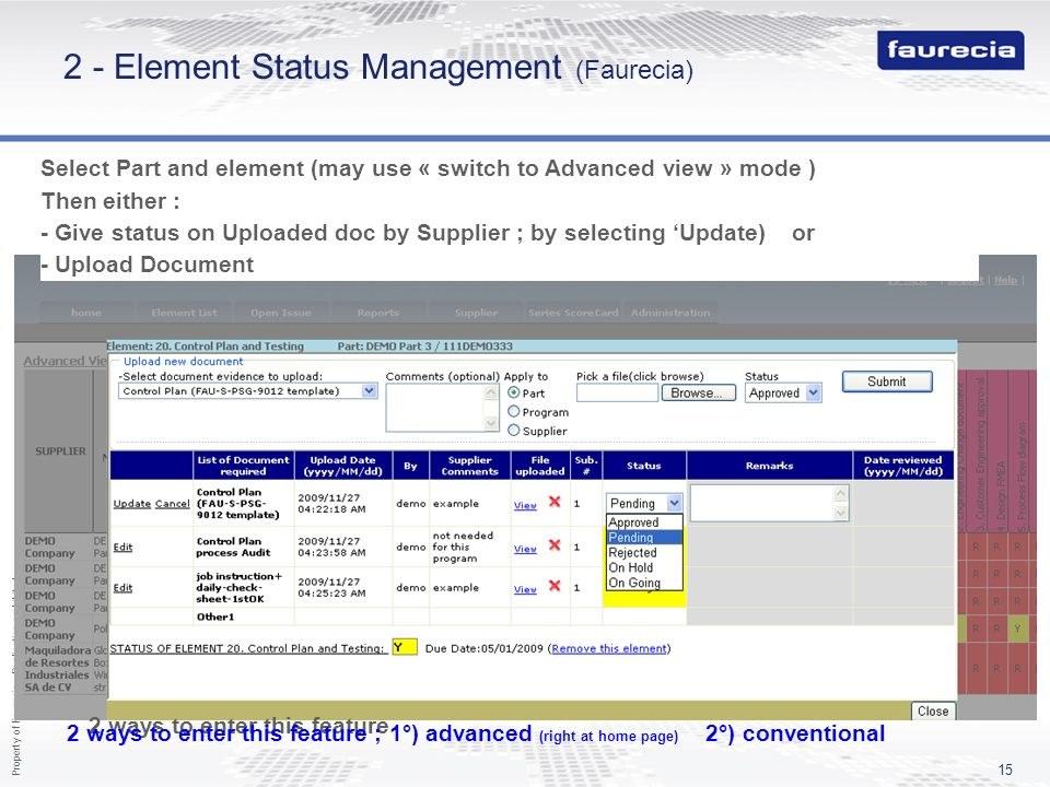 Property of Faurecia - Duplication prohibited 15 2 - Element Status Management (Faurecia) Select Part and element (may use « switch to Advanced view »