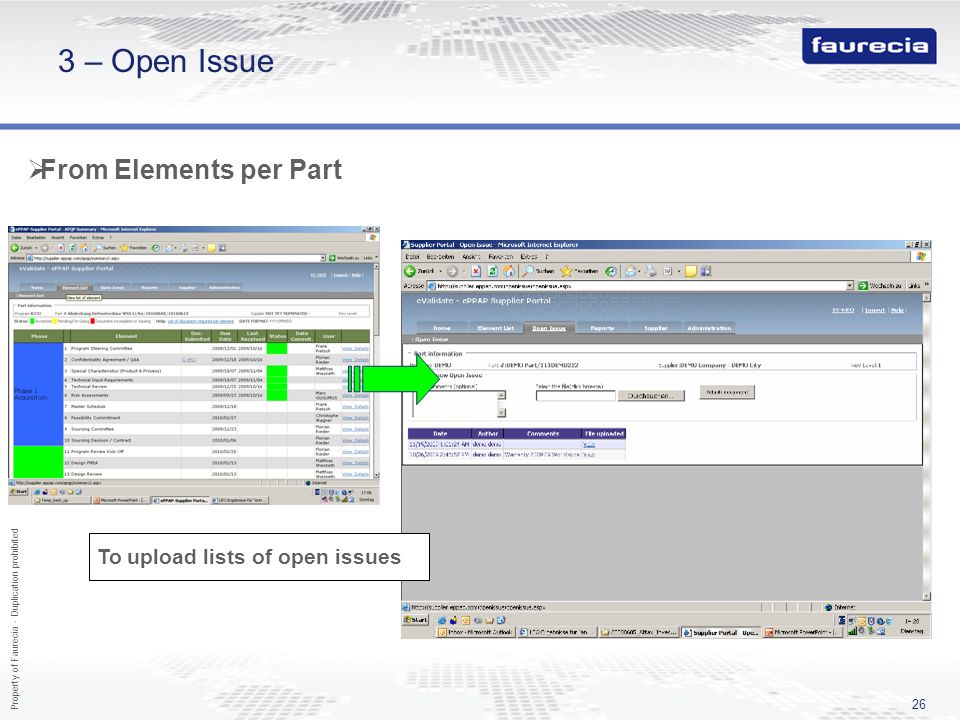 Property of Faurecia - Duplication prohibited 26 3 – Open Issue From Elements per Part To upload lists of open issues