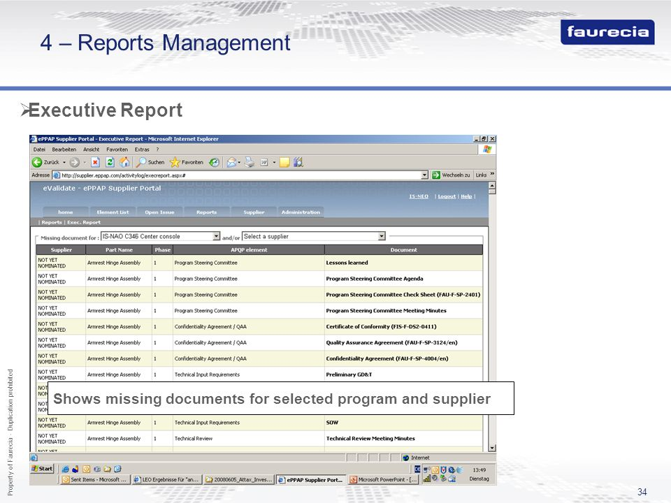 Property of Faurecia - Duplication prohibited 34 4 – Reports Management Executive Report Shows missing documents for selected program and supplier