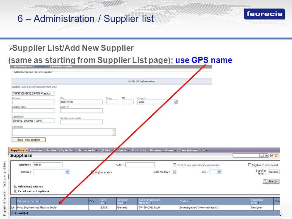 Property of Faurecia - Duplication prohibited 58 6 – Administration / Supplier list Supplier List/Add New Supplier (same as starting from Supplier Lis