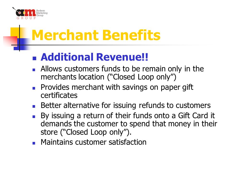 Merchant Benefits Additional Revenue!.