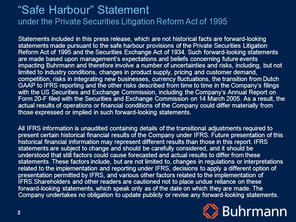 2 Safe Harbour Statement under the Private Securities Litigation Reform Act of 1995 Statements included in this press release, which are not historica