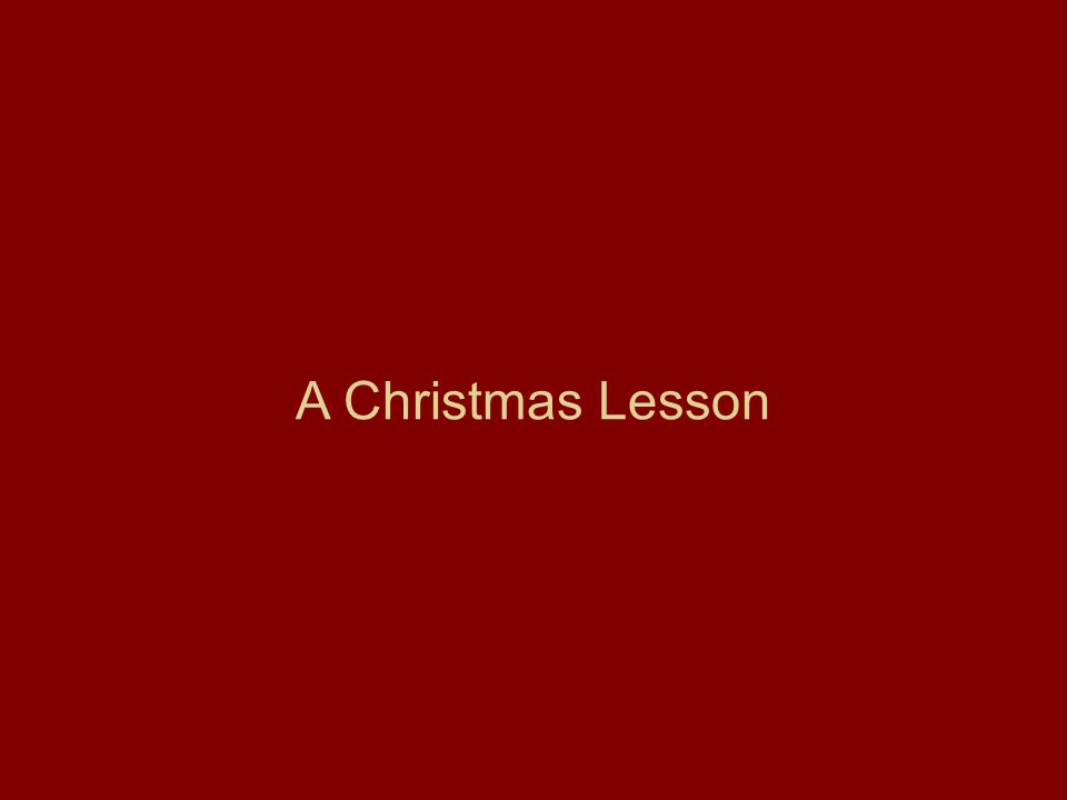 A Christmas Lesson