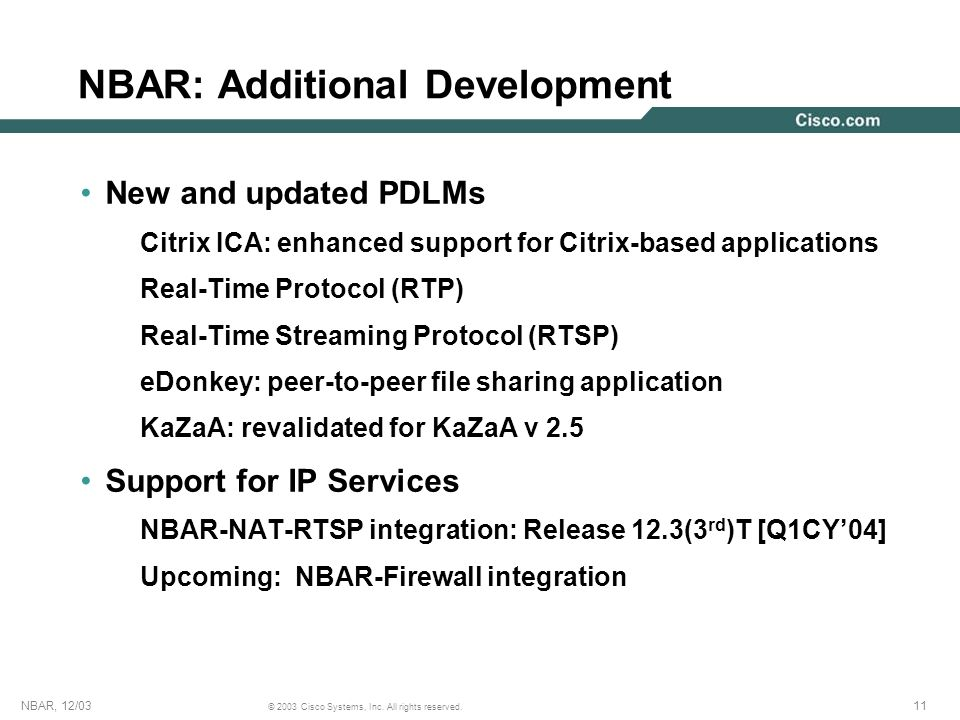 12NBAR, 12/03 © 2003 Cisco Systems, Inc.All rights reserved.