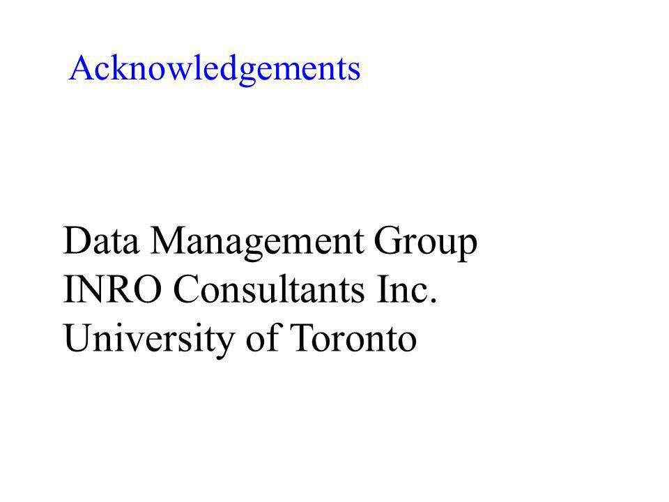 Acknowledgements Data Management Group INRO Consultants Inc. University of Toronto