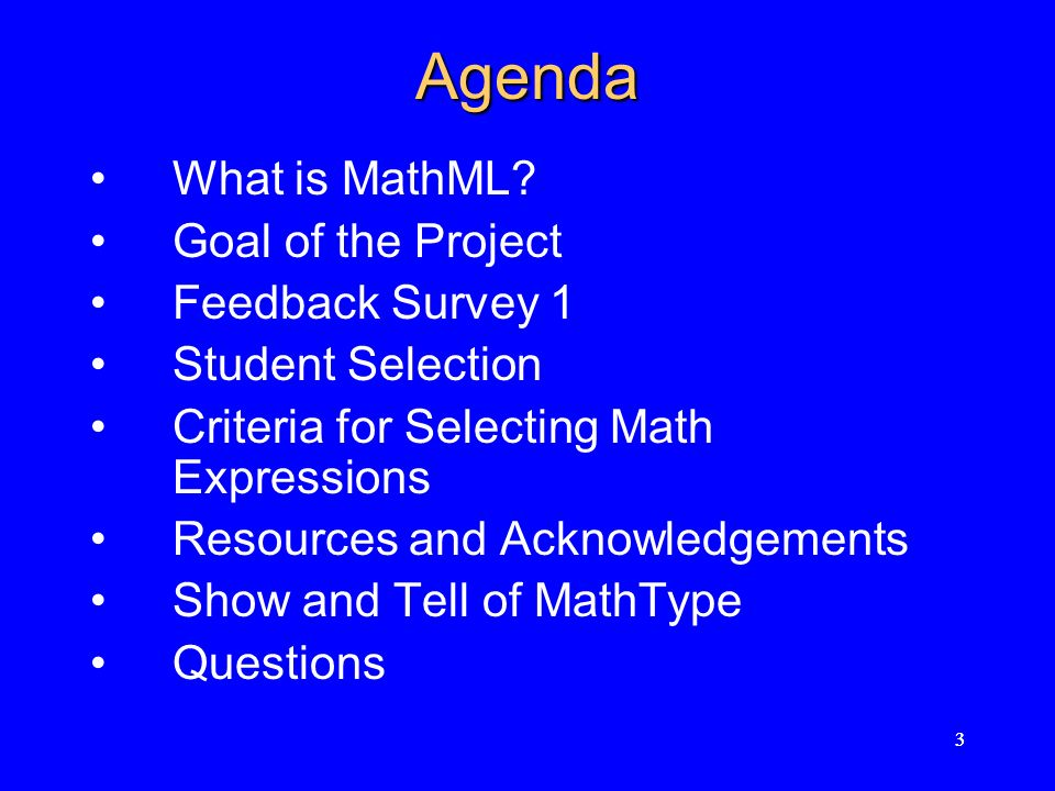 33 Agenda What is MathML.
