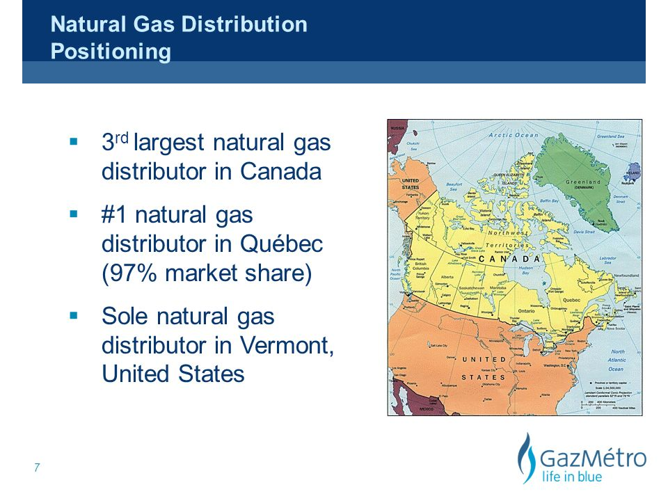 7 Natural Gas Distribution Positioning 3 rd largest natural gas distributor in Canada #1 natural gas distributor in Québec (97% market share) Sole nat