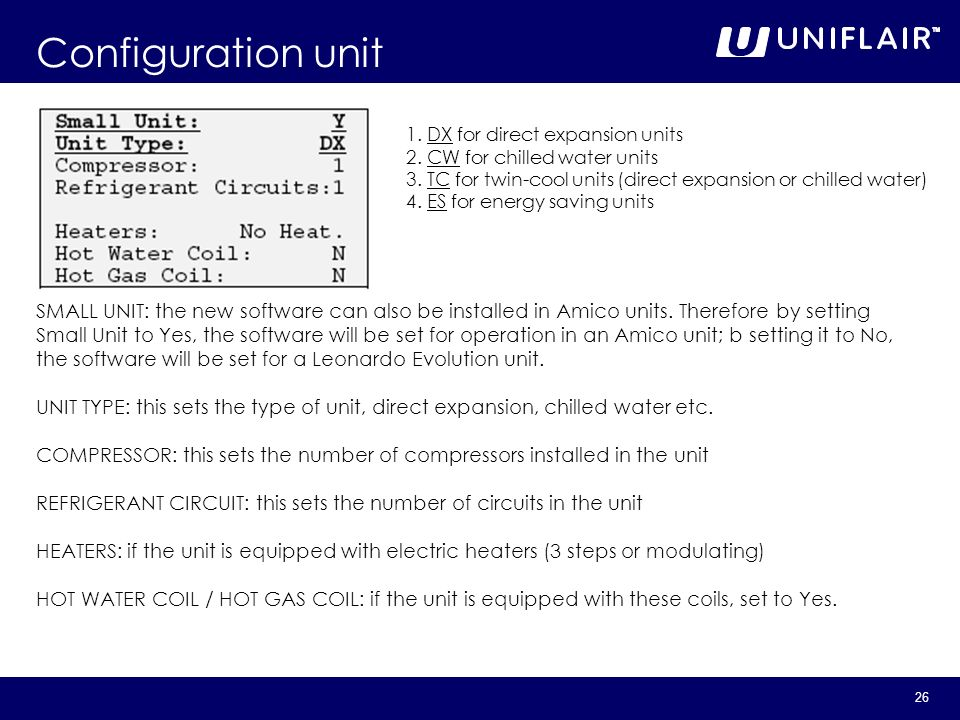26 Configuration unit type SMALL UNIT: the new software can also be installed in Amico units. Therefore by setting Small Unit to Yes, the software wil