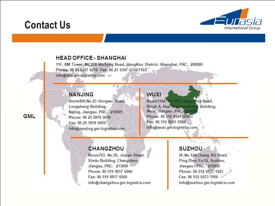 Contact Us HEAD OFFICE - SHANGHAI 11F, BM Tower, No.218 WuSong Road, HongKou District, Shanghai, PRC. 200080 Phone: 86 21 6307 8210 Fax: 86 21 6307 67