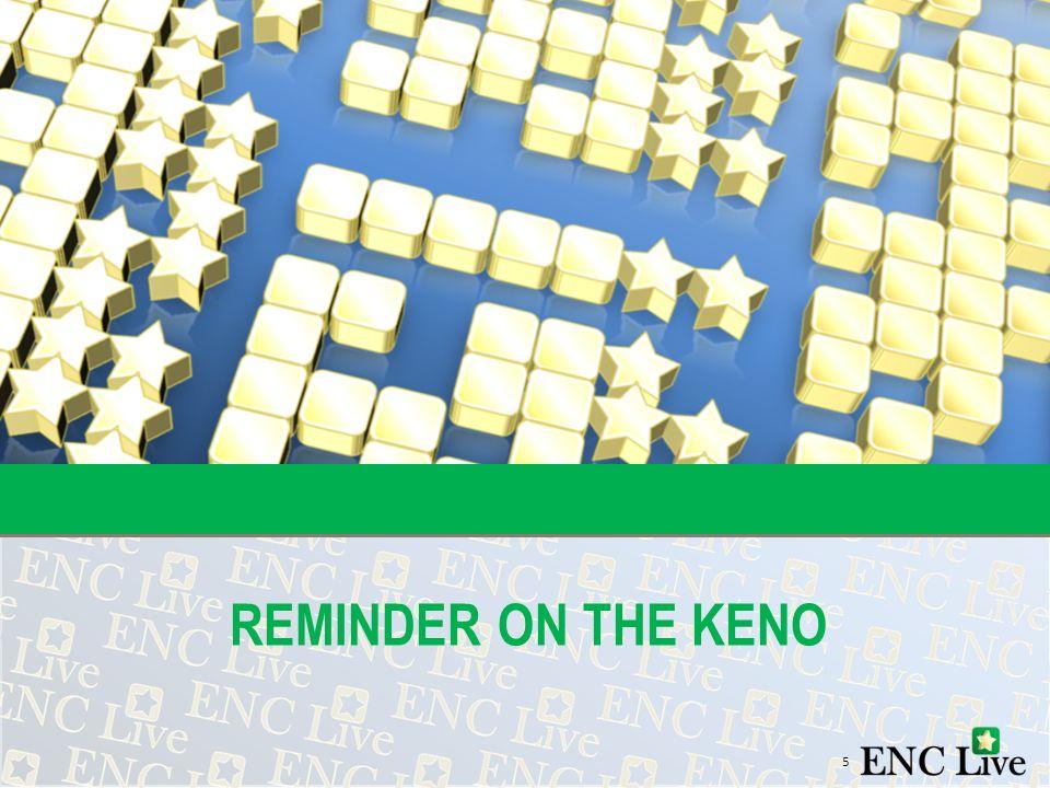 REMINDER ON THE KENO 5