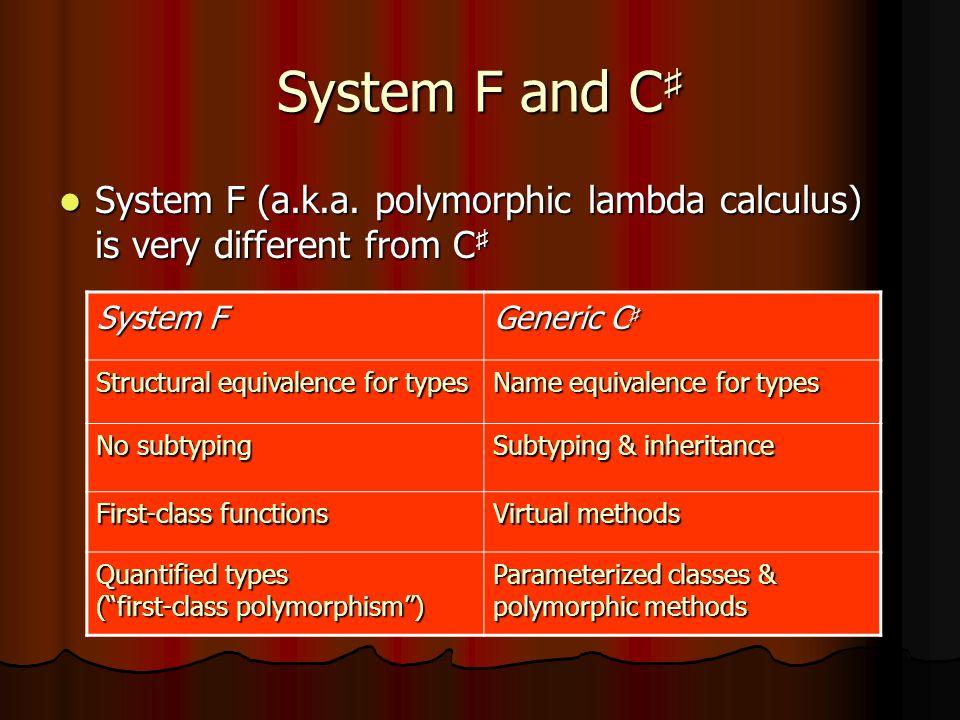 System F and C System F and C System F (a.k.a.